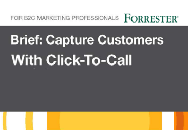 Forrester - Capture Customers Click to Call - Thumbnail